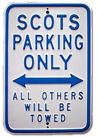 """Scots only parking"""